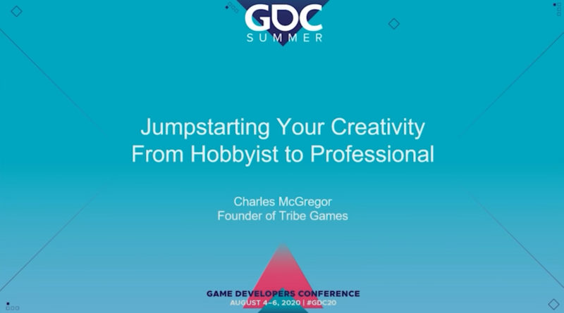 GDC 2020 - From hobbyist to pro